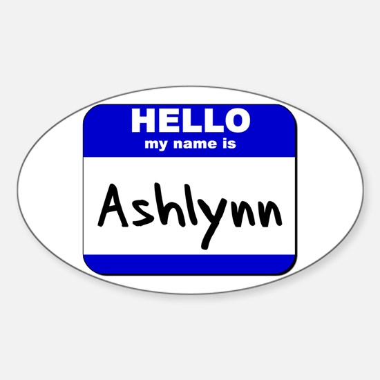 hello my name is ashlynn Oval Decal