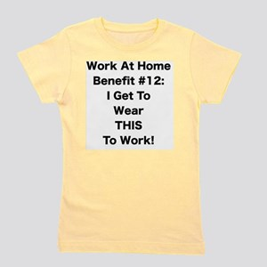 WAH #12 I Get To Wear This To Work Girl's Tee