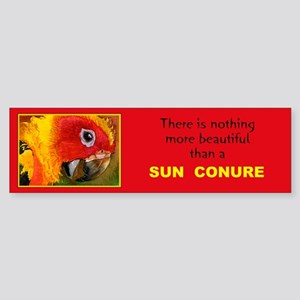 """""""There is nothing more beautiful..Bumper Sticker"""