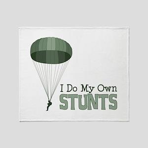 I Do My Own Stunts Throw Blanket