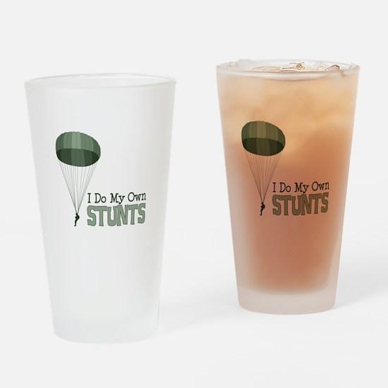 I Do My Own Stunts Drinking Glass