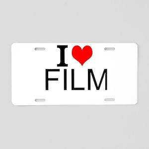 I Love Film Aluminum License Plate