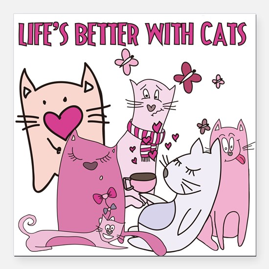 """Life's Better With Cats Square Car Magnet 3"""" x 3"""""""