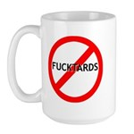 No Fucktards Large Mug