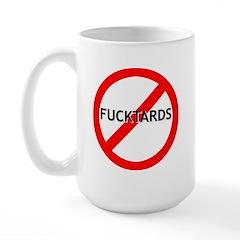 No Fucktards Large Mug