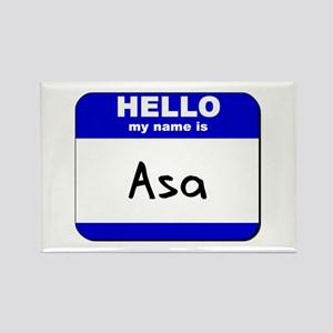 hello my name is asa Rectangle Magnet