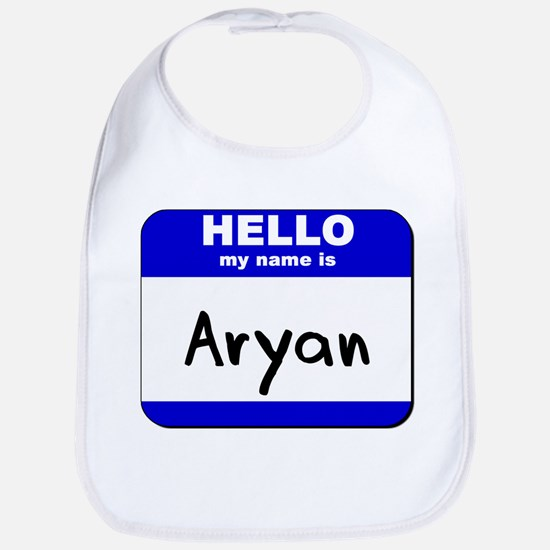 hello my name is aryan  Bib