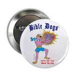 BIBLE DOGS Button