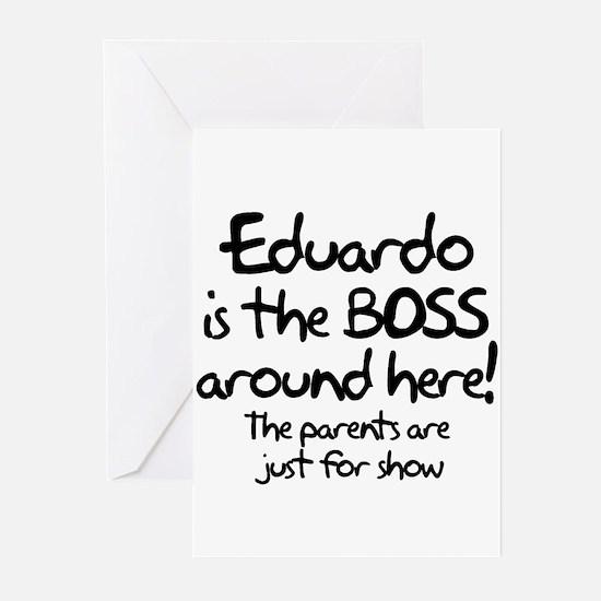 Eduardo is the Boss Greeting Cards (Pk of 10)