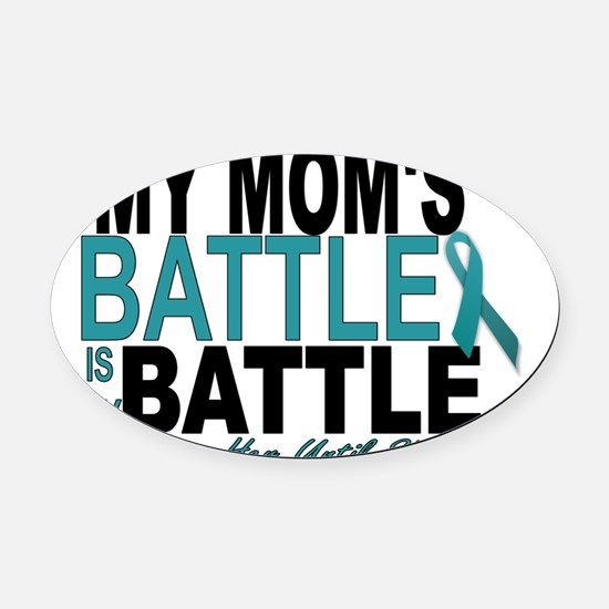 Moms Battle Oval Car Magnet