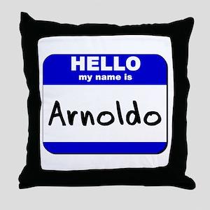 hello my name is arnoldo  Throw Pillow