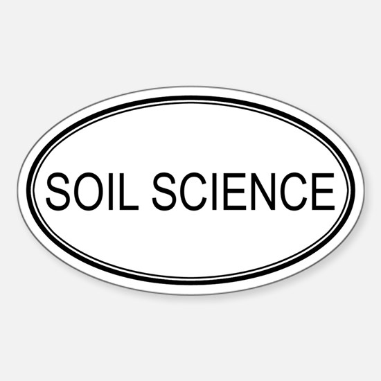 SOIL SCIENCE Oval Decal