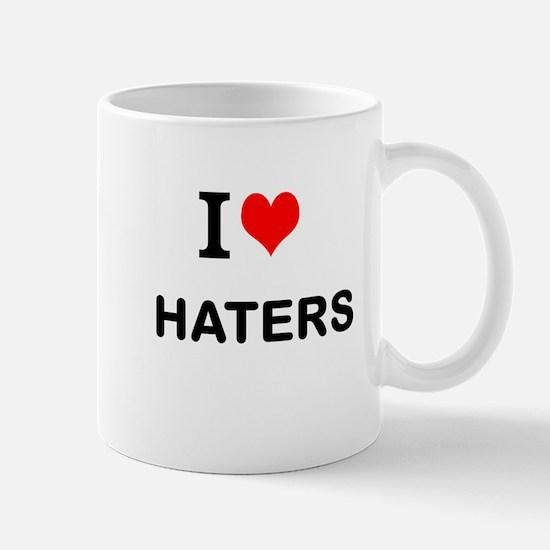 I Love Haters Mugs