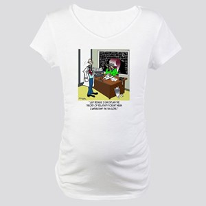 Theory of Relativity  The Tax Co Maternity T-Shirt