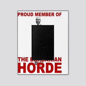 Proud Member of the Barbarian Horde Picture Frame