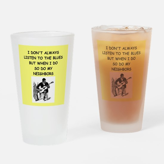 the blues Drinking Glass