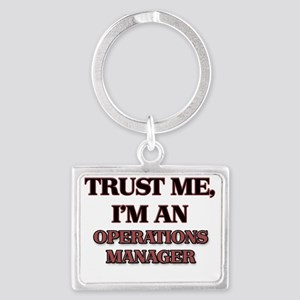Trust Me, I'm an Operations Man Landscape Keychain
