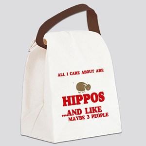 All I care about are Hippos Canvas Lunch Bag