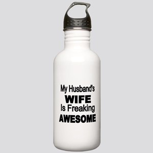 My Husbands Wife is Freaking Awesome Water Bottle