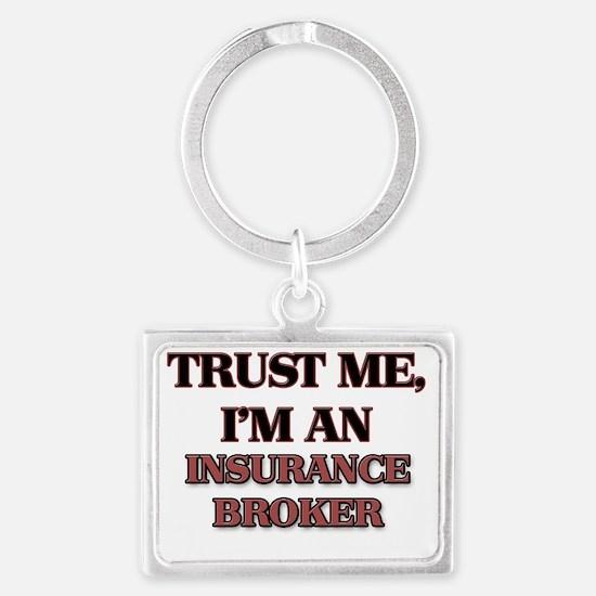 Trust Me, I'm an Insurance Brok Landscape Keychain