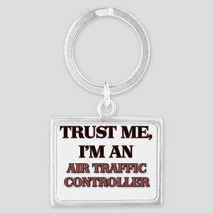 Trust Me, I'm an Air Traffic Co Landscape Keychain