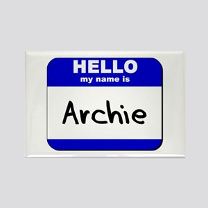 hello my name is archie Rectangle Magnet
