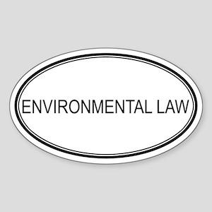 ENVIRONMENTAL LAW Oval Sticker