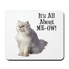 Meow Persian Cat Mousepad