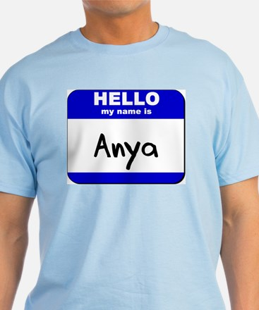 hello my name is anya T-Shirt