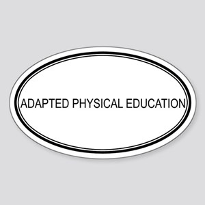 ADAPTED PHYSICAL EDUCATION Oval Sticker