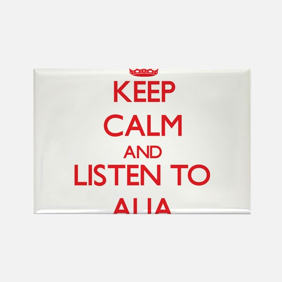Keep Calm and listen to Alia Magnets