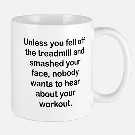 Nobody Wants To Hear About Your Workout Mugs