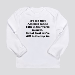 Still In The Top 10 Long Sleeve T-Shirt
