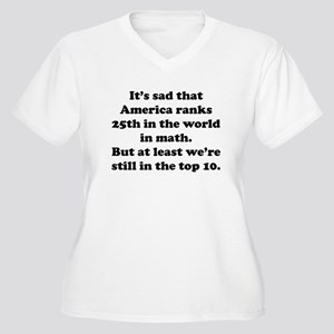 Still In The Top 10 Plus Size T-Shirt