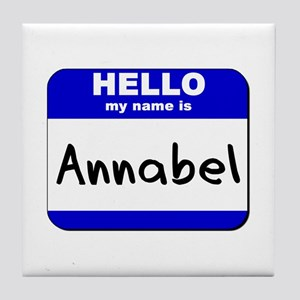 hello my name is annabel  Tile Coaster