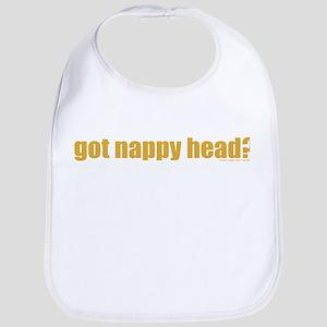 Got Nappy Head? Bib