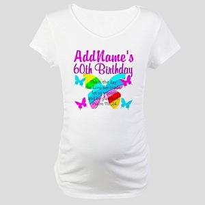 UPLIFTING 60TH Maternity T-Shirt