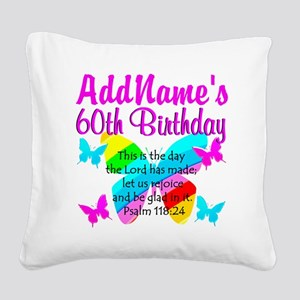 UPLIFTING 60TH Square Canvas Pillow