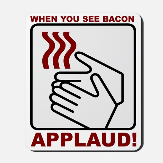 Applaud Bacon Mousepad