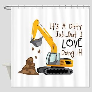 Its Adirty Job... But I Love doing it! Shower Curt