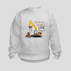Its Adirty Job... But I Love doing it! Sweatshirt