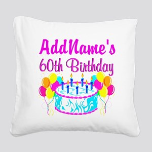 AWESOME 60TH Square Canvas Pillow