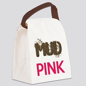 Mud Is The New Pink Canvas Lunch Bag