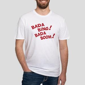 Bada Boom Fitted T-Shirt