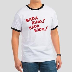 Bada Boom Ringer T