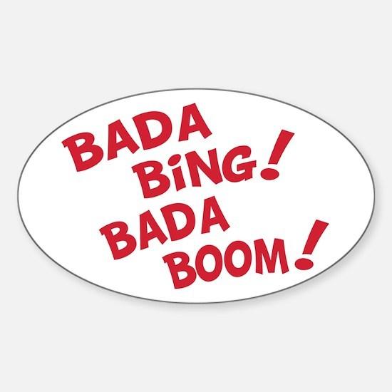Bada Boom Oval Decal