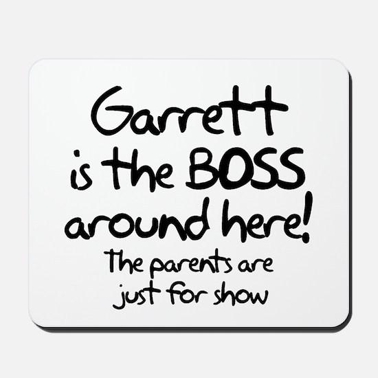 Garrett is the Boss Mousepad