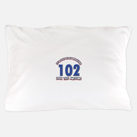 102 year old birthday designs Pillow Case