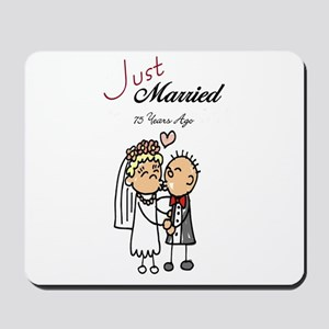 Just Married 75 years ago Gifts Mousepad