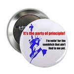 It's the Party of Principle! Button